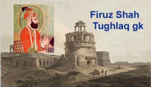 firuz shah tughlaq history Gk short trick