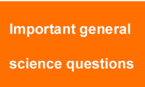 important-general-science-q