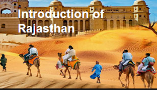 Introduction to Rajasthan राजस्थान परिचय