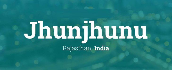 Information about Jhunjhunu झुंझुनूं के बारे मे जानकारी