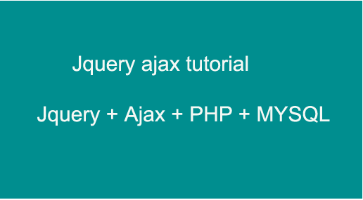 jquery  ajax use and tutorial for beginners with examples step by step