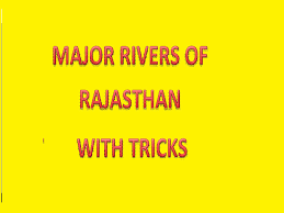 Important Question With Answer Related The Major Rivers And lakes of Rajasthan