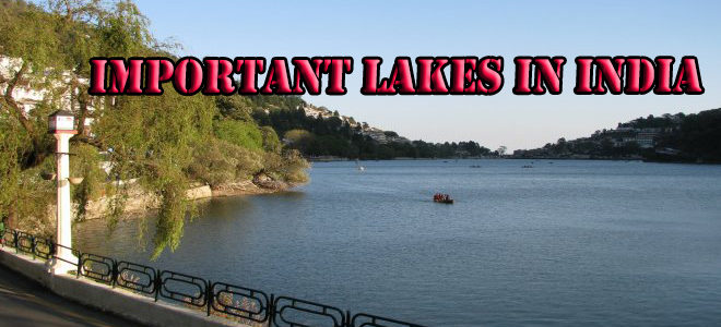 List of State Wise Important Famous Sweet water Lakes In India