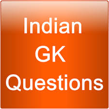 General-Knowledge-Question With Answer For India Gk In Hindi