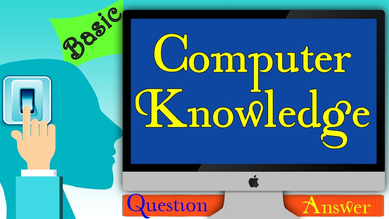 basic question and answer on computer Computer basic skills microsoft windows pcs we use a conversational and non-technical way to introduce the introductory skills that you will need to.