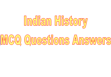 Indian History – General Knowledge Questions And Answers 28-02-2018