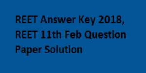 REET-Answer-Key-2017-2018-BSER-REET-11th-Feb-Question-Paper-Solution