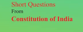 Important Questions Related to Indian Constitution for All Examinations Part 1