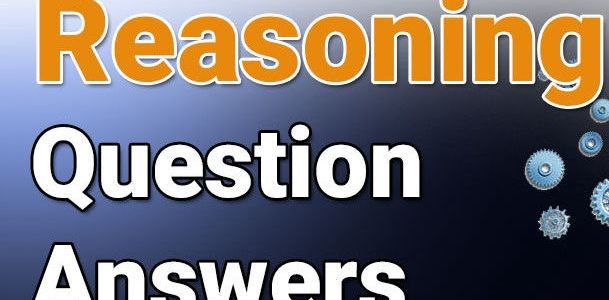 Reasoning Questions With Answers For All Competitive Exams 7/12/2018