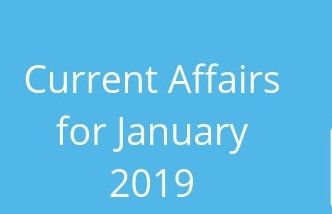 Current Affairs 10-02-2019 For Banking, SSC, Railways & All Competitive Exams