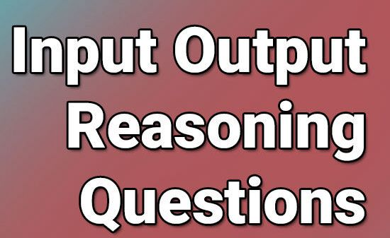 Input-Output Reasoning Questions and Answers
