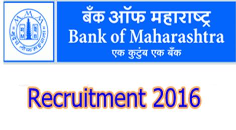 Latest job in Bank of Maharashtra recruitment 2016