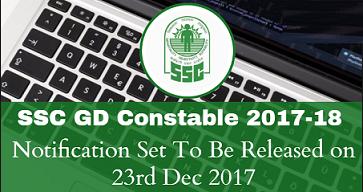 SSC GD Recruitment 2017-2018 Notification Apply online Exam Dates