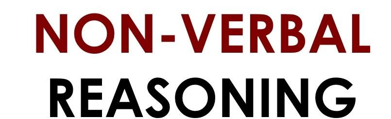 NON- VERBAL REASONING